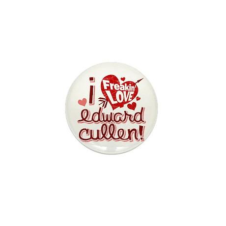Freakin LOVE Edward Cullen! Mini Button (10 pack)