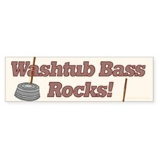 Washtub Bass Rocks! Bumper Bumper Sticker