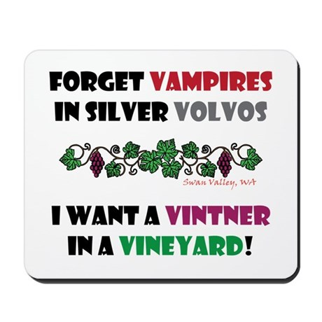 Forget vampires Mousepad