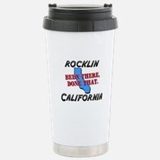 rocklin california - been there, done that Stainle