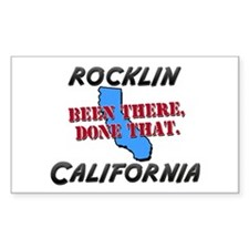 rocklin california - been there, done that Decal