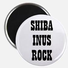"SHIBA INUS ROCK 2.25"" Magnet (10 pack)"