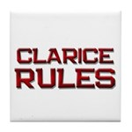 clarice rules Tile Coaster