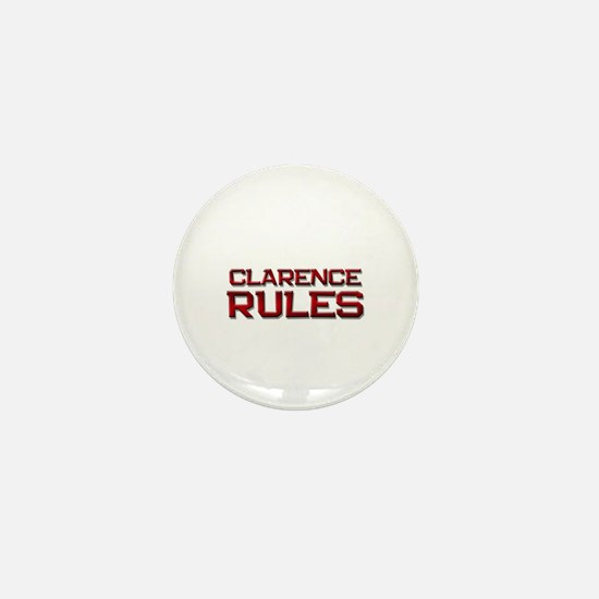 clarence rules Mini Button