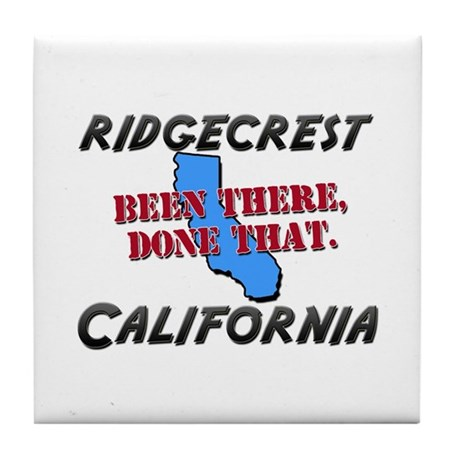 ridgecrest california - been there, done that Tile
