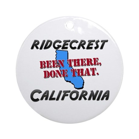 ridgecrest california - been there, done that Orna