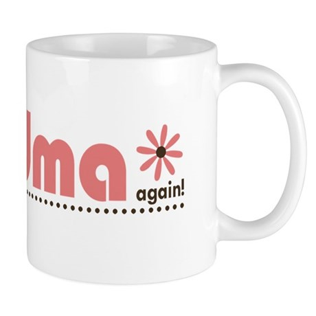 Soon to be a Grandma Again Mug