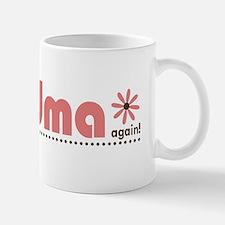 Soon to be a Grandma Again Small Small Mug