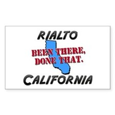 rialto california - been there, done that Decal