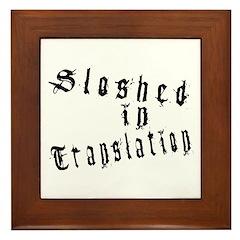 Sloshed in Translation Framed Tile