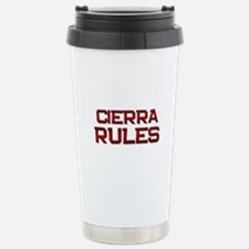 cierra rules Travel Mug
