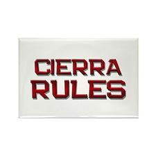 cierra rules Rectangle Magnet