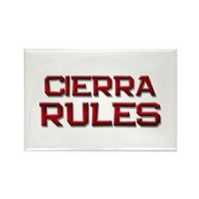 cierra rules Rectangle Magnet (10 pack)