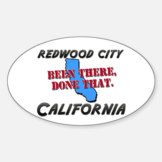 redwood city california - been there, done that St