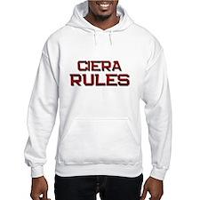 ciera rules Hoodie