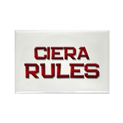 ciera rules Rectangle Magnet (10 pack)