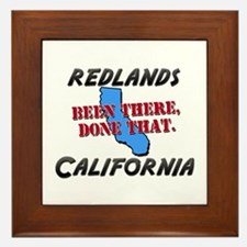 redlands california - been there, done that Framed