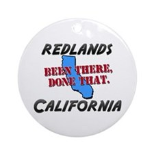 redlands california - been there, done that Orname