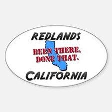 redlands california - been there, done that Sticke