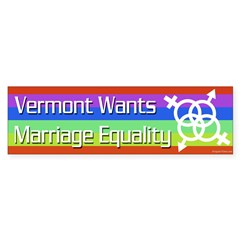 Vermont Wants Marriage Equality bumper sticker