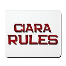 ciara rules Mousepad