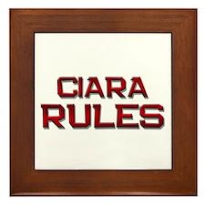 ciara rules Framed Tile