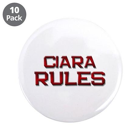 "ciara rules 3.5"" Button (10 pack)"
