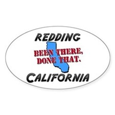 redding california - been there, done that Decal