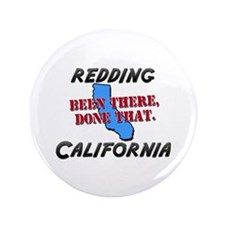 """redding california - been there, done that 3.5"""" Bu"""