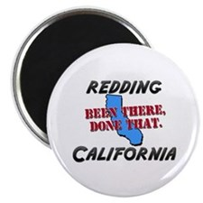 redding california - been there, done that Magnet