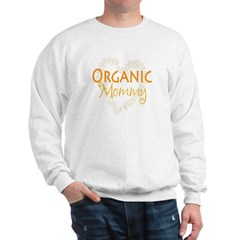 Organic Mommy Sweatshirt