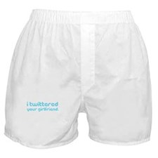 I Twittered Your Boxer Shorts