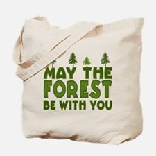 May the Forest.. Tote Bag