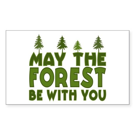 May the Forest.. Rectangle Sticker