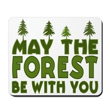 May the Forest.. Mousepad