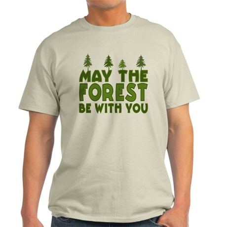 May the Forest.. Light T-Shirt