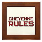 cheyenne rules Framed Tile