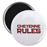 cheyenne rules Magnet