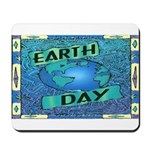 Earth Day 2 Mousepad