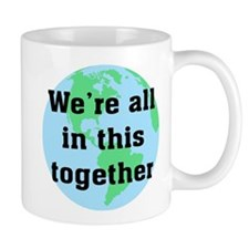 All In This Together Mug