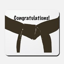 Martial Arts Congratulations Brown Belt Mousepad