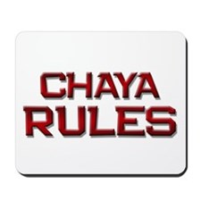 chaya rules Mousepad