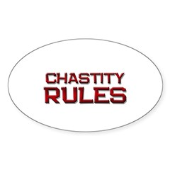 chastity rules Oval Decal
