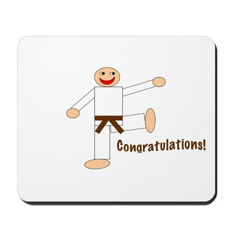 Brown Belt Congratulations Mousepad