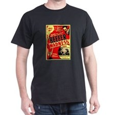 Marijuana Reefer Madness (Front) T-Shirt