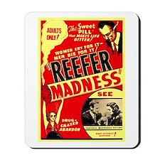 Marijuana Reefer Madness Mousepad