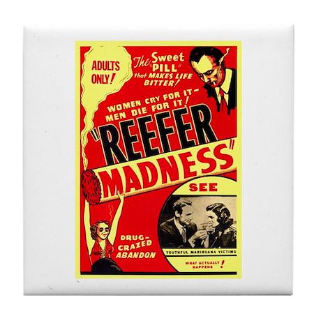 Marijuana Reefer Madness Tile Coaster