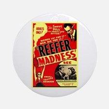 Marijuana Reefer Madness Ornament (Round)