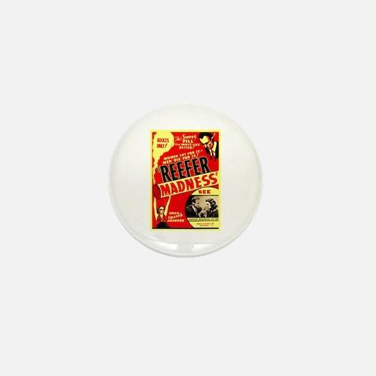 Marijuana Reefer Madness Mini Button