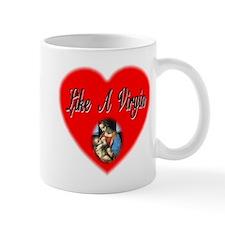 Like A Virgin Mug
